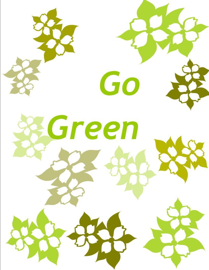 """go green"""